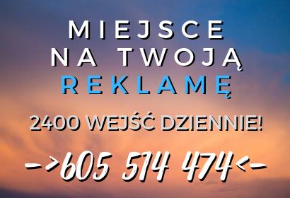 Miejsce na Twoją reklamę: tel.605514474