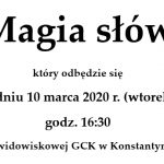 """Spektakl profilaktyczny """"Magia Słów"""" w Konstantynowie (zaproszenie)"""