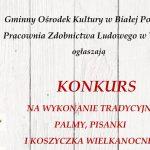 Konkurs wielkanocny w gminie Biała Podlaska (zaproszenie)