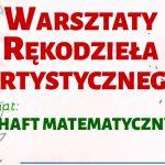 Warsztaty rękodzieła artystycznego w Worgulach (zaproszenie)