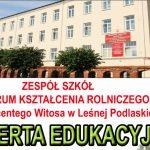 Oferta edukacyjna ZSCKR w Leśnej Podlaskiej