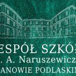 Oferta edukacyjna Zespołu Szkół im. A. Naruszewicza w Janowie Podlaskim