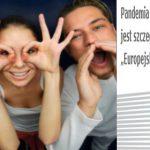 Wieści z Unii: Młodzież nie daje się pandemii