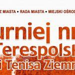 Turniej nr 3 I Terespolskiej Ligi Tenisa Ziemnego (zaproszenie)
