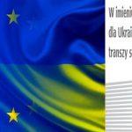 Wieści z Unii: Pomoc dla Ukrainy zatwierdzona
