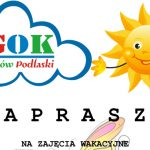 Wakacje z Gminnym Ośrodkiem Kultury w Janowie Podlaskim (zaproszenie)