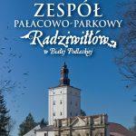Zespół pałcowo-parkowy Radziwiłłów w fotografii Jarka Domańskiego. Zapowiedź albumu