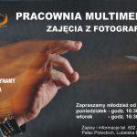 Zajęcia z fotografii w międzyrzeckim MOK (zaproszenie)