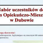 Nabór uczestników do Centrum Opiekuńczo-Mieszkalnego w Dubowie