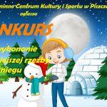 Konkurs na najpiękniejszą rzeźbę ze śniegu w gminie Piszczac (zaproszenie)