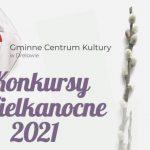 Konkurs na tradycyjną pisankę i palmę wielkanocną w gminie Drelów (zaproszenie)
