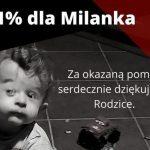 Przekaż 1% podatku na rzecz małego Milana!