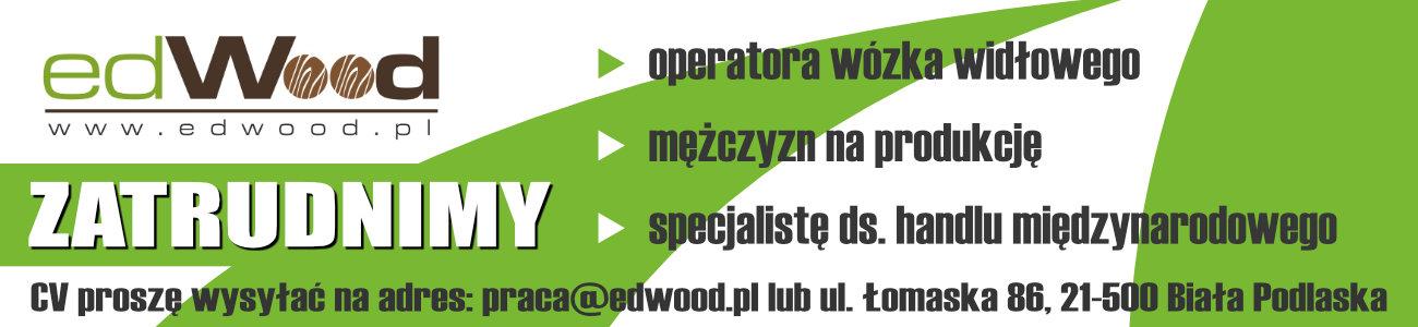 ED Wood - praca Biała Podlaska