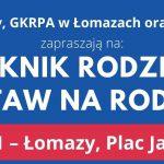 """XI Piknik Rodzinny """"Postaw Na Rodzinę"""" w Łomazach (zaproszenie)"""