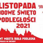Obchody Święta Niepodległości w Białej Podlaskiej (zaproszenie)
