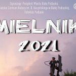 """""""Mielnik 2021"""". Wystawa poplenerowa Fotoklubu Podlaskiego (zaproszenie)"""