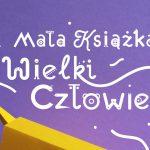 Biała Podlaska: Wyprawka czytelnicza dla przedszkolaków w ramach akcji Mała Książka Wielki Człowiek (zaproszenie)