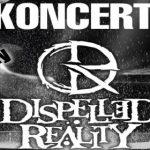 Drelów: Koncert zespołu Dispelled Reality (zaproszenie)