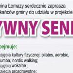 """Łomazy: Projekt """"Aktywny Senior"""" – nabór uzupełniający (zaproszenie)"""